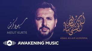 Mesut Kurtis | Asma Allah Alhusna